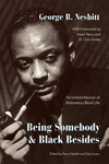 Being Somebody and Black Besides