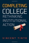 Completing College:Rethinking Institutional Action