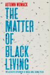 The Matter of Black Living