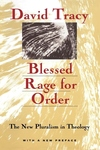 Blessed Rage for Order:The New Pluralism in Theology