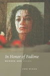 In Honor of Fadime:Murder and Shame