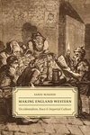 Making England Western:Occidentalism, Race, and Imperial Culture