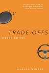Trade-Offs:An Introduction to Economic Reasoning and Social Issues, Second Edition
