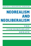 Neorealism and Neoliberalism:The Contemporary Debate