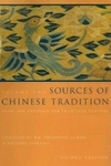 Sources of Chinese Tradition, Vol. 2:Volume 2: from 1600 Through the Twentieth Century
