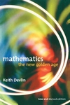 Mathematics:The New Golden Age