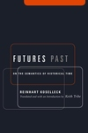 Futures Past:On the Semantics of Historical Time