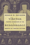 Tibetan Renaissance:Tantric Buddhism in the Rebirth of Tibetan Culture