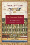 The Garden and the Fire:Heaven and Hell in Islamic Culture