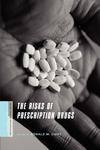 The Risks of Prescription Drugs