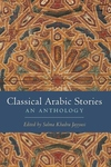 Classical Arabic Stories:An Anthology