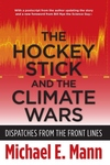 The Hockey Stick and the Climate Wars:Dispatches from the Front Lines