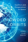 Crowded Orbits:Conflict and Cooperation in Space