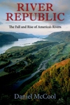 River Republic:The Fall and Rise of America's Rivers