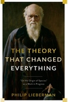 """The Theory That Changed Everything: """"On the Origin of Species"""" as a Work in Progress"""