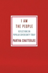 I Am the People: Reflections on Popular Sovereignty Today