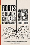 Roots of the Black Chicago Renaissance