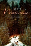 Death in Winterreise:Musico-Poetic Associations in Schubert's Song Cycle