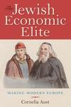 The Jewish Economic Elite