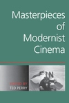 Masterpieces of Modernist Cinema