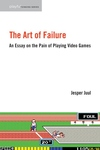 The Art of Failure:An Essay on the Pain of Playing Video Games