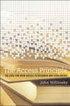 The Access Principle:The Case for Open Access to Research and Scholarship