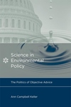 Science in Environmental Policy:The Politics of Objective Advice