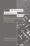 Prudential Regulation of Banks