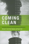 Coming Clean:Information Disclosure and Environmental Performance