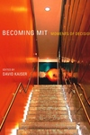 Becoming MIT:Moments of Decision