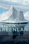 The Fate of Greenland:Lessons from Abrupt Climate Change