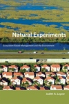 Natural Experiments:Ecosystem-Based Management and the Environment
