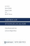 American Evangelicalism: George Marsden and the State of American Religious History