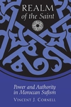 Realm of the Saint:Power and Authority in Moroccan Sufism