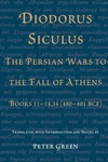 Diodorus Siculus, the Persian Wars to the Fall of Athens:Books 11-14. 34 (480-401 BCE)