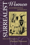 Surrealist Women:An International Anthology