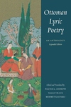 Ottoman Lyric Poetry:An Anthology