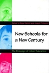 New Schools for a New Century:The Redesign of Urban Education