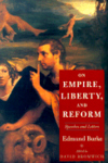 On Empire, Liberty, and Reform:Speeches and Letters
