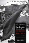 The Siege of Budapest:One Hundred Days in World War II