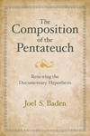 The Composition of the Pentateuch:Renewing the Documentary Hypothesis