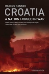 Croatia:A Nation Forged in War