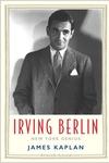 Irving Berlin: New York Genius