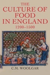 Culture of Food in England 1200-1500