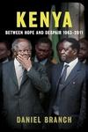 Kenya:Between Hope and Despair, 1963-2011