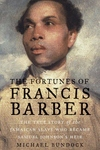 The Fortunes of Francis Barber