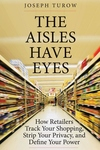 The Aisles Have Eyes