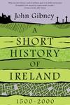 A Short History of Ireland, 1500-2000