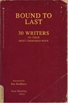 Bound to Last:30 Writers on Their Most Cherished Book