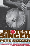 The Protest Singer:An Intimate Portrait of Pete Seeger